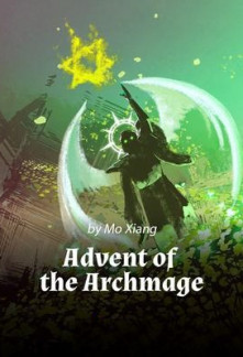 Read Advent of the Archmage online free - NovelFull