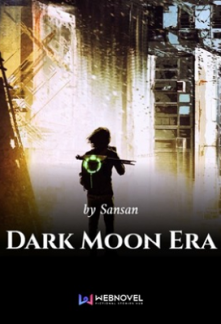 Dark Moon Era