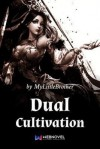 Dual Cultivation