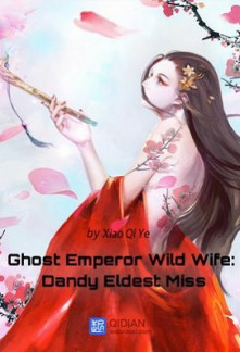 ghost emperor wild wife dandy eldest miss