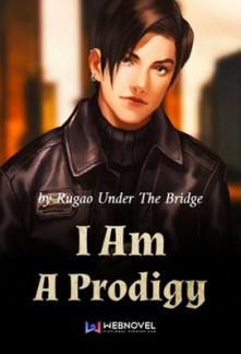 I Am A Prodigy