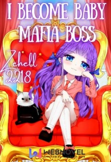 I Become Baby Mafia Boss