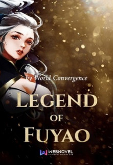 Read Legend of Fu Yao online free - NovelFull