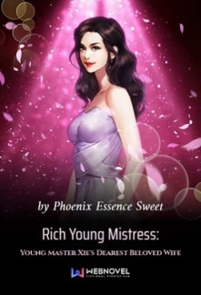 rich young mistress young master xies dearest beloved wife
