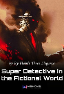 Super Detective in the Fictional World