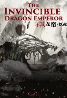 the invincible dragon emperor