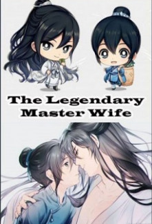 The Legendary Master's Wife