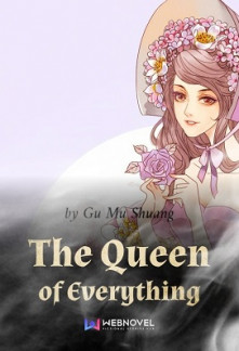 The Queen of Everything