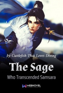 The Sage Who Transcended Samsara